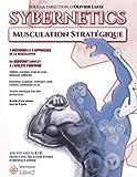 Sybernetics : Musculation stratégique