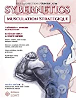 Sybernetics - Musculation stratégique de Olivier Lafay