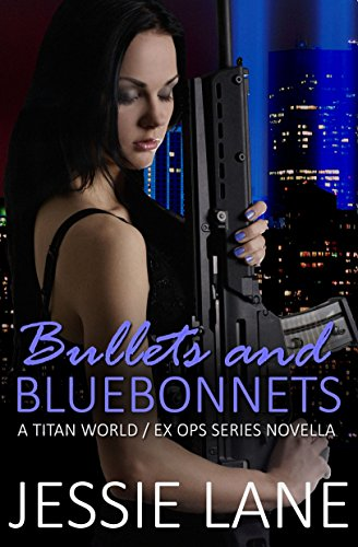 bullets-and-bluebonnets-titan-world-book-3