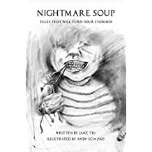 Nightmare Soup: Tales That Will Turn Your Stomach (English Edition)