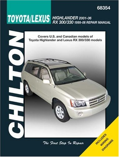 toyota-lexus-highlander-2001-06-rx-300-330-1999-06-repair-manual-chiltons-total-car-care-repair-manu