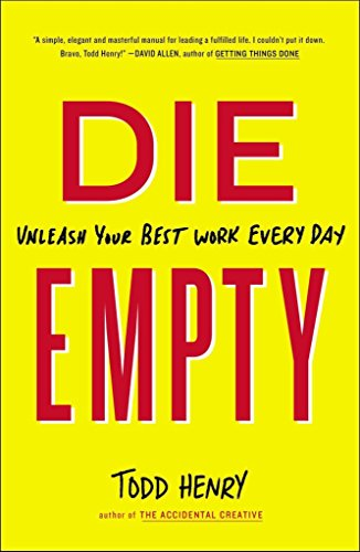 [(Die Empty : Unleash Your Best Work Every Day)] [By (author) Todd Henry] published on (June, 2015)
