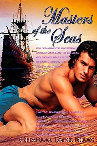 Masters of the Seas: Dos comandantes encuentran amor en alta mar por Charles Jack Riley
