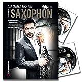 Das große Buch für Saxophone von Torsten Skringer - Saxophonschule mit 2CDs für Anfänger und Wiedereinsteiger - Theorie - Praxis & Profi-Playbacks [Ringbuchbindung im Hardcover]