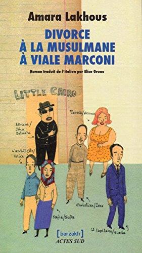 Divorce La Musulmane Viale Marconi [Pdf/ePub] eBook