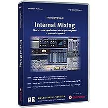 Tischmeyer, F: Internal Mixing Tutorial-DVD 2