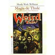 Magia de thule - las historias de john thunstone (Delirio)