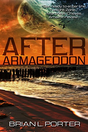After Armageddon by Brian L. Porter, Carole Gill