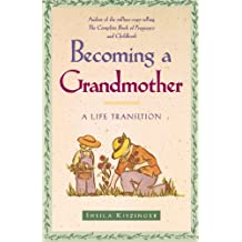 Becoming a Grandmother: A Life Transition