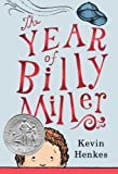 The Year of Billy Miller by Henkes, Kevin (2013) Hardcover