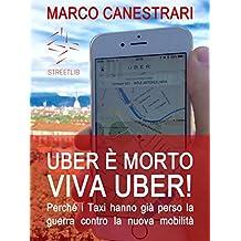Uber è morto, viva Uber!