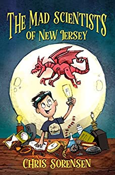 The Mad Scientists of New Jersey (Volume 1) eBook: Chris Sorensen