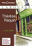 Thérèse Raquin (Petits Classiques Larousse t. 96) - Format Kindle - 9782035859037 - 2,99 €