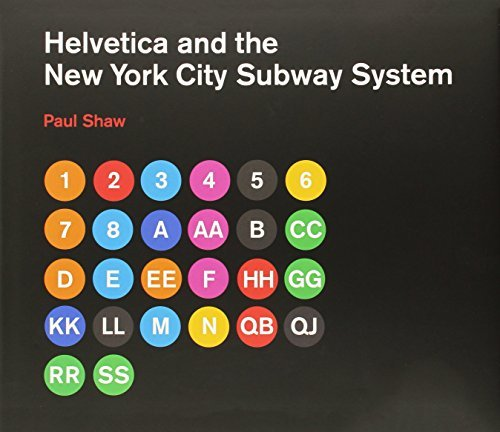 Helvetica and the New York City Subway System: The True (Maybe) Story (MIT Press) by Paul Shaw (2011-02-11)