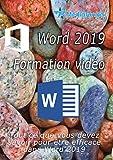 Formation vidéo complète Word 2019...