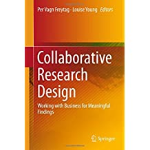 Collaborative Research Design: Working with Business for Meaningful Findings