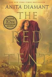 The Red Tent - 20th Anniversary Edition: A Novel by Anita Diamant (2007-08-21)