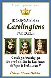 Je connais mes Carolingiens par coeur