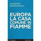 Europa: la casa comune in fiamme: Intervista a cura di Sergio Levi (Voci)