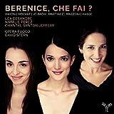 Berenice, che fai ? / Haydn, Mozart, J C Bach, [et als]... | Haydn, Joseph (1732-1809)