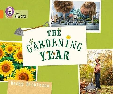 The Gardening Year: Band 06/Orange (Collins Big