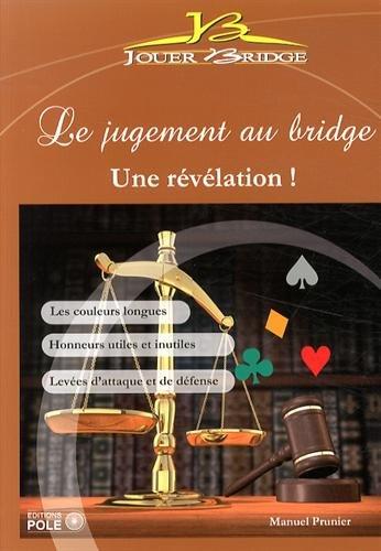 Le jugement au bridge : une révélation