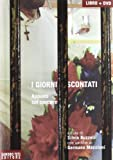 Scarica Libro I giorni scontati Appunti sul carcere Con DVD (PDF,EPUB,MOBI) Online Italiano Gratis