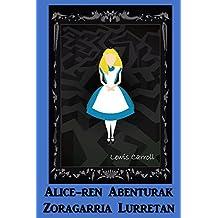 Alice-ren Abenturak Zoragarria Lurretan: Alice's Adventures in Wonderland, Basque edition