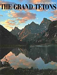 The Grand Tetons: 2 (A Studio book) by Boyd Norton (1974-11-06)