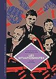 Les situationnistes : La révolution de la vie quotidienne (1957-1972)