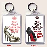 KEEP CALM AND CARRY ON BUYING SHOES with Jimmy Choo shoes on one side and KEEP CALM AND CARRY ON BUYING MORE SHOES with a picture of a Louboutin shoe Keyring.