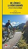 Du Léman à la Méditerranée à vélo et vélo électrique - Les p'tites Routes du Soleil