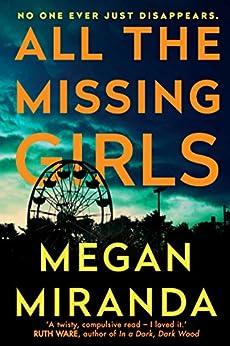 All the Missing Girls by [Miranda, Megan]