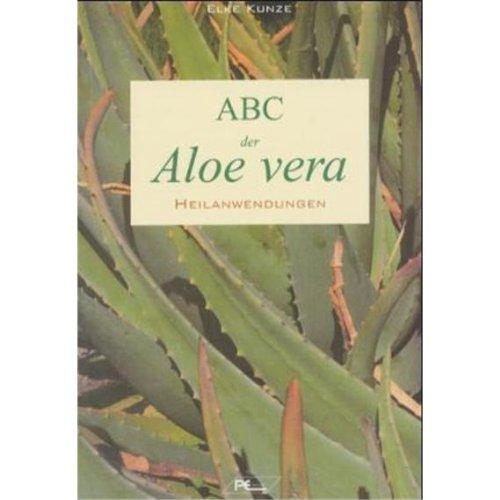 ABC der Aloe Vera - Aloe Vera Gesundheit