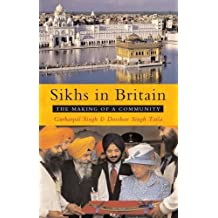 Sikhs in Britain: The Making of a Community