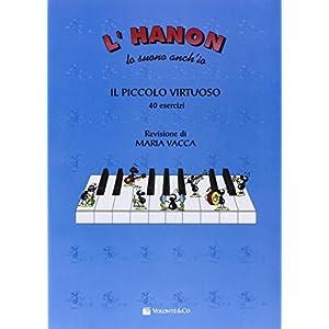 L'Hanon lo suono anch'io. Il piccolo virtuoso
