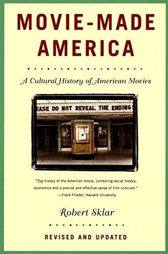 Movie-Made America: A Cultural History of American Movies (Hors Catalogue) por Robert Sklar