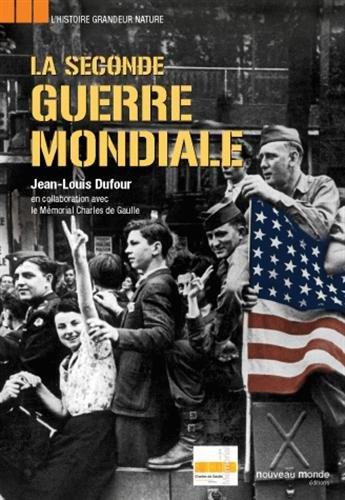 La Seconde Guerre mondiale par Jean-Louis Dufour