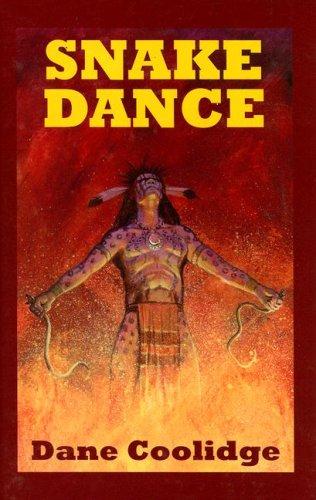Snake Dance (Sagebrush Westerns) -