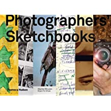 Photographers' Sketchbooks by Stephen McLaren (2014-12-09)