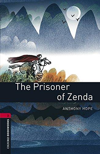 Oxford Bookworms Library: Level 3:: The Prisoner of Zenda audio pack por Anthony Hope