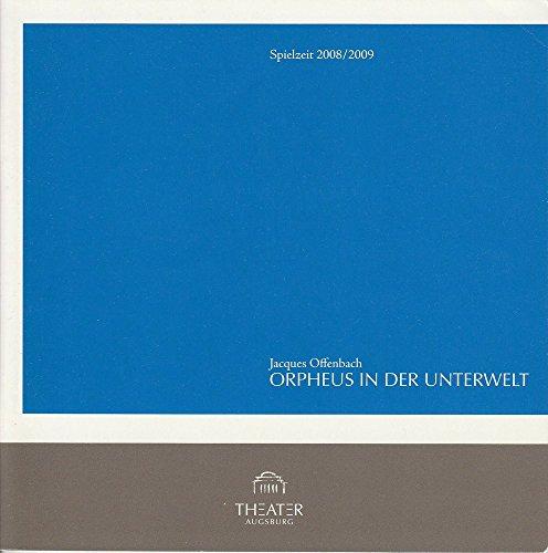 Programmheft Orpheus in der Unterwelt. Spielzeit 2008 / 2009 Nr. 6