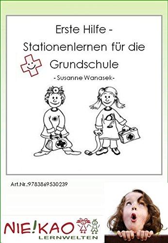 Erste Hilfe - Stationenlernen für die Grundschule: CD - Version