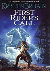 Green Rider #2 First Riders Call by Kristen Britain (August 05,2003)