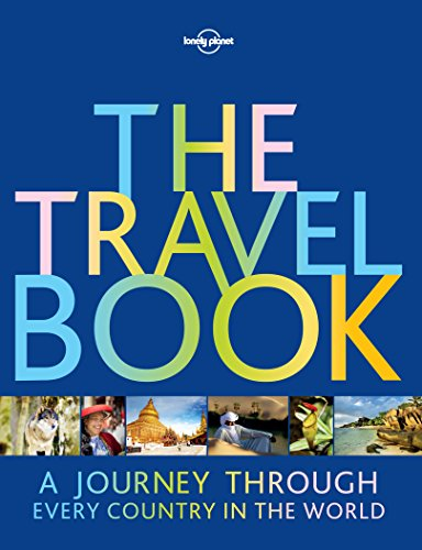The Travel Book: A Journey Through Every Country in the World (Lonely Planet) (English Edition) -