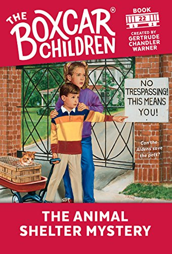 The Animal Shelter Mystery (The Boxcar Children Mysteries Book 22) (English Edition)