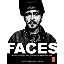 FACES: Photography and the Art of Portraiture by Steven Biver (2010-01-27)