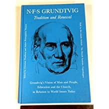 N.F.S. Grundtvig: Tradition and Renewal