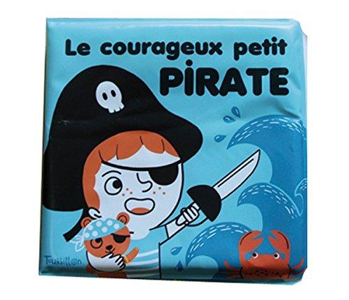 Le courageux petit pirate