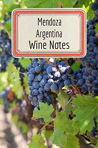 Mendoza Argentina Wine Notes: Wine Tasting Journal - Record Keeping Book for Wine Lovers - 6